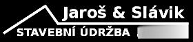 Jaroš & Slávik